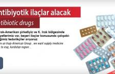 Antibiyotik ilaçlar alacak