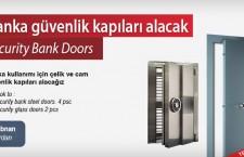 Banka güvenlik kapıları alacak