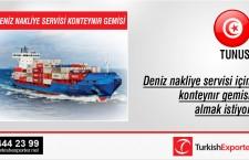 Deniz nakliye servisi için konteynır gemisi almak istiyor