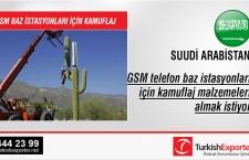 GSM telefon baz istasyonları için kamuflaj malzemeleri almak istiyor