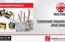 Transformatör bileşenleri almak istiyor