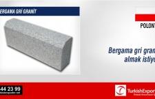 Bergama gri granit almak istiyor