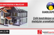 Çelik konstrüksiyon ev imalatçıları aramaktadır