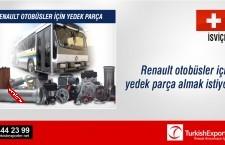 Renault otobüsler için yedek parça almak istiyor