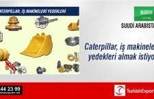 Caterpillar, iş makineleri yedekleri almak istiyor