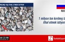 Kırılmış taş ithal etmek istiyor