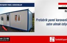 Prefabrik panel karavanlar satın almak istiyor