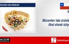 Mücevher takı ürünleri ithal etmek istiyor