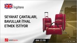 Seyahat çantaları, bavullar ithal etmek istiyor