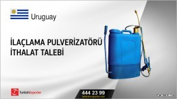 İlaçlama pulverizatörü ithalat talebi