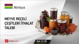 Meyve reçeli çeşitleri ithalat talebi
