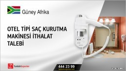 Otel tipi saç kurutma makinesi ithalat talebi