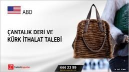Çantalık deri ve kürk ithalat talebi