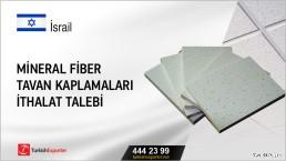 Mineral fiber tavan kaplamaları ithalat talebi
