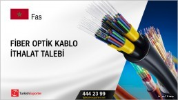 Fiber optik kablo ithalat talebi