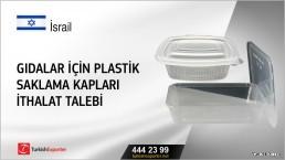 Gıdalar için plastik saklama kapları ithalat talebi