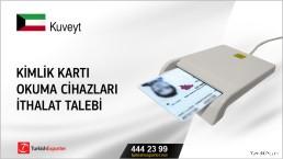 Kuveyt Kimlik kartı okuma cihazları ithalat talebi
