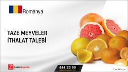 Romanya, Taze meyveler ithalat talebi