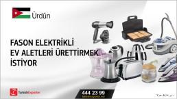 Ürdün, Fason elektrikli ev aletleri ürettirmek istiyor