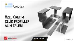 Uruguay, Özel üretim çelik profiller alım talebi
