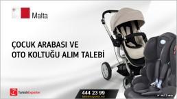 Malta, Çocuk arabası ve oto koltuğu alım talebi