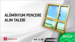 Suudi Arabistan, Alüminyum pencere alım talebi