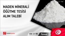 Tunus, Maden minerali öğütme tesisi alım talebi
