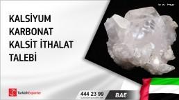 BAE, Kalsiyum karbonat, kalsit ithalat talebi