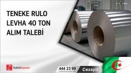 Cezayir, Teneke rulo levha 40 ton alım talebi