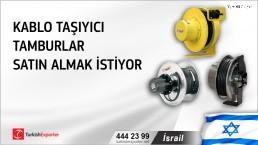 İsrail, Kablo taşıyıcı tamburlar satın almak istiyor