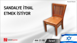 İsrail, Sandalye ithal etmek istiyor