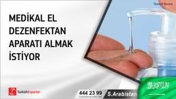 S.Arabistan, Medikal el dezenfektan aparatı almak istiyor