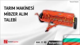 Bulgaristan, Tarım makinesi mibzer alım talebi