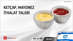 İsrail, Ketçap, mayonez ithalat talebi