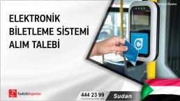 Sudan, Elektronik biletleme sistemi alım talebi