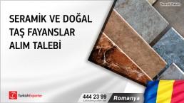 Romanya, Seramik ve doğal taş fayanslar alım talebi