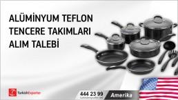 ABD, Alüminyum teflon tencere takımları alım talebi