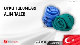 Türkiye, Uyku tulumları alım talebi