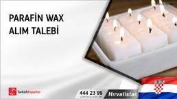 Hırvatistan, Parafin wax alım talebi