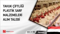 Yemen, Tavuk çiftliği plastik sarf malzemeleri alım talebi
