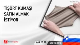 Slovenya, Tişört kumaşı satın almak istiyor