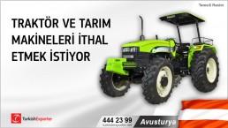 Avusturya, Traktör ve tarım makineleri ithal etmek istiyor