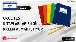 İsrail, Okul test kitapları ve silgili kalem almak istiyor