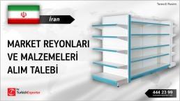 İran, Market reyonları ve malzemeleri alım talebi