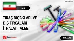 İran, Tıraş bıçakları ve diş fırçaları ithalat talebi