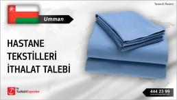 Umman, Hastane tekstilleri ithalat talebi
