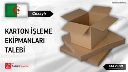 Cezayir, Karton işleme ekipmanları talebi