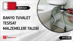 Bahreyn, Banyo tuvalet tesisat malzemeleri talebi