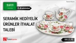 Suudi Arabistan, Seramik hediyelik ürünler ithalat talebi