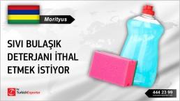 Morityus, Sıvı bulaşık deterjanı ithal etmek istiyor